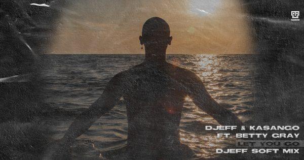 djeff-let-you-go-soft-mix